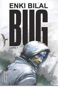 BD : Bug – Livre 1