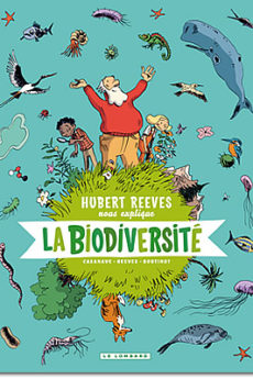 BD : Hubert Reeves nous explique la biodiversité