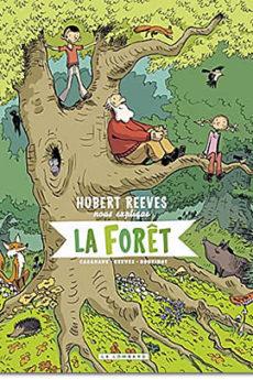 BD : Hubert Reeves nous explique la forêt