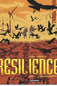 BD : Résilience – Tome 1 : Les terres mortes