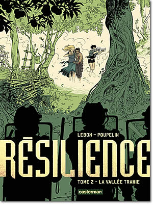 Résilience – Tome 2 : La vallée trahie - different.land