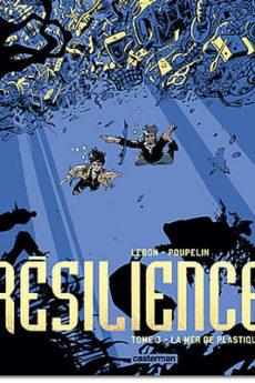 BD : Résilience – Tome 3 : La mer de plastique