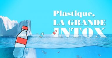 Plastique, la grande intox le replay de Cash Investigation