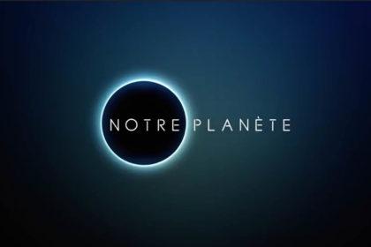 Image pour À voir : la mini-série «Notre Planète»