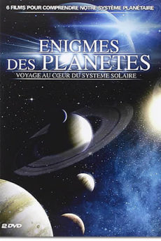 documentaire : Enigmes des planètes