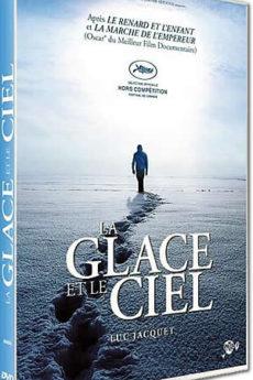 documentaire : La glace et le ciel