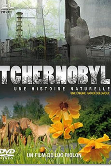 documentaire : Tchernobyl, une histoire naturelle ?