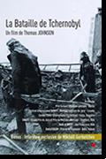 La bataille de Tchernobyl réalisé par Thomas Johnson