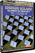 Energie solaire : Illusion ou réalité ? réalisé par Éric Elléna et Marc Toulin