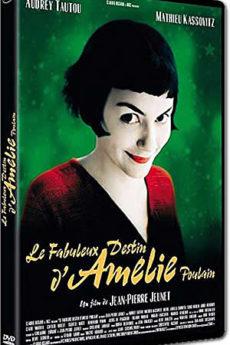 film : Le Fabuleux destin d'Amélie Poulain