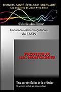 Fréquences électromagnétiques de l'ADN de Jean-Yves Bilien et du Professeur Luc Montagner