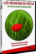 Les Moissons du futur, les défis de l'agroécologie de Marie-Dominique Robin