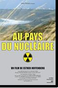 Au Pays du Nucléaire réalisé par Esther Hoffenberg