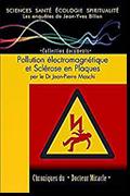 Pollution électromagnétique et Sclérose en Plaques de Jean-Yves Bilien et Jean-Pierre Maschi