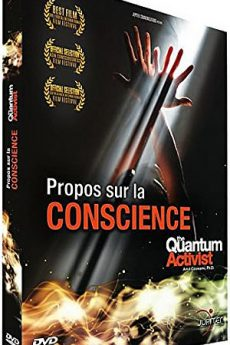 Propos sur la conscience – The Quantum Activist