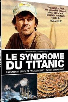 film : Le syndrome du Titanic