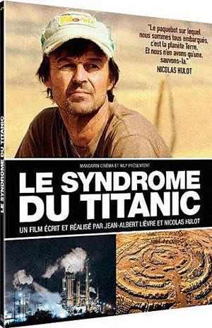 Film : Le syndrome du Titanic