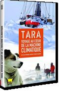 Tara, voyage au cœur de la machine climatique de Emmanuel Roblin et Thierry Ragobert