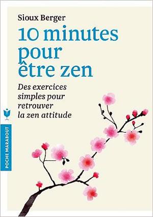 Livre : 10 minutes pour être Zen