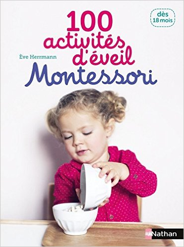 Livre : 100 activités d'éveil Montessori