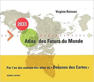 Livre : 2033, Atlas des Futurs du Monde