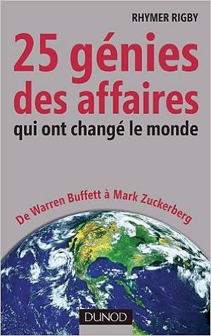 Livre : 25 génies des affaires qui ont changé le monde