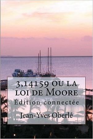 Livre : 3,14159 ou la loi de moore