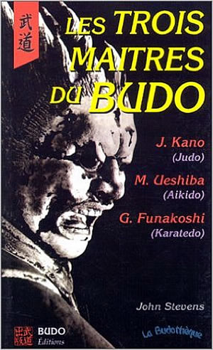 Livre : Les 3 maîtres du Budo