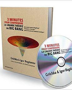 livre : 3 minutes pour comprendre la grande théorie du Big Bang