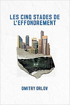 Livre : Les cinq stades de l'effondrement  - différent.land