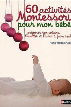 livre : 60 activités Montessori pour mon bébé