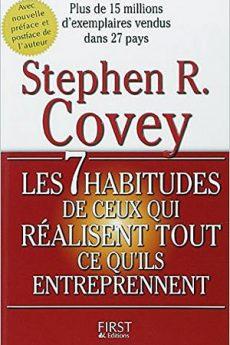 livre : Les 7 habitudes de ceux qui réalisent tout ce qu'ils entreprennent