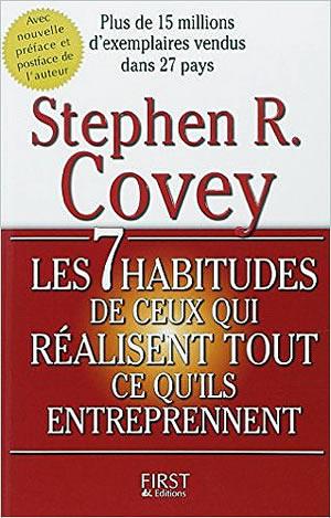 Livre : 7 habitudes de ceux qui réalisent tout ce qu'ils entreprennent