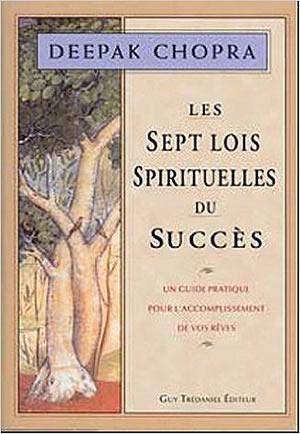 Les sept lois spirituelles du succès - different.land