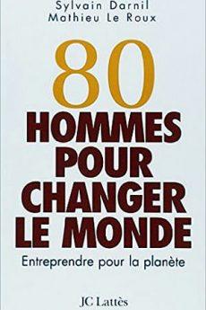 livre : 80 hommes pour changer le monde