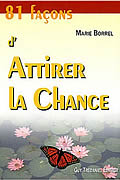 81 façons d'attirer la chance de Marie Borrel