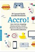 Accro du Dr Laurent Karila et de Annabel Benhaeim
