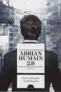 Adrian Humain 2.0 de Laurent Alexandre et David Angevin