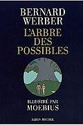 L'arbre des possibles et autres histoires de Bernard Werber