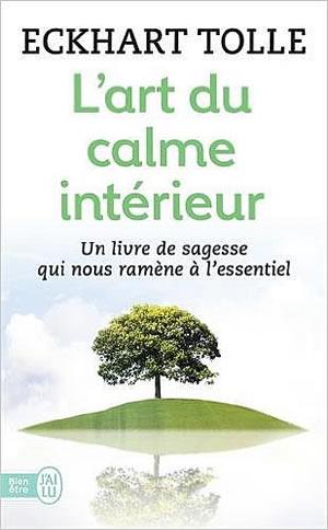 Livre : l'art du calme intérieur