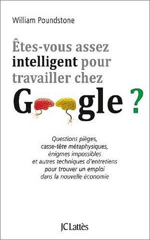 Livre : Êtes vous assez intelligent pour travailler chez Google