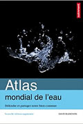Atlas mondial de l'eau : Défendre et partager notre bien commun de David Blanchon et Aurélie Boissière