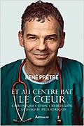 Et au centre, bat le cœur de René Prêtre