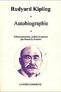 Autobiographie quelque chose de moi-même de Rudyard Kipling