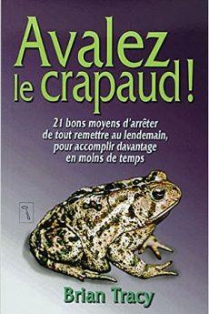 livre : Avalez le crapaud !