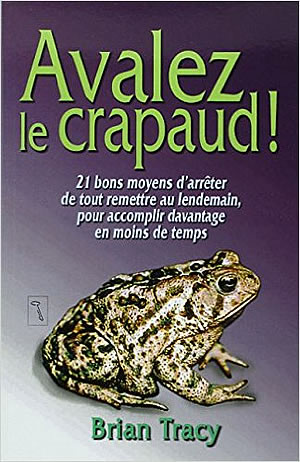 Livre : Avalez le crapaud - different.land