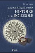 L'aventure de l'aiguille aimantée : Histoire de la boussole de Pierre Juhel