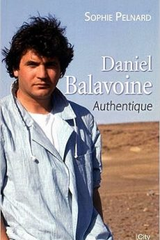 livre : Daniel Balavoine – Authentique