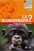 La biodiversité ? de Lise Barnéoud