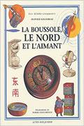 La boussole, le nord et l'aimant de Olivier Sauzereau